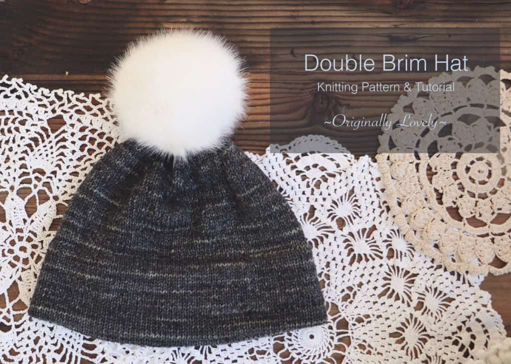 Double Brim Hat Knitting Pattern And Tutorial Originally Lovely